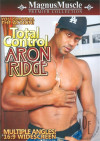 Total Control: Aron Ridge Porn Movie