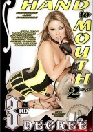 Hand to Mouth 2 Porn Movie
