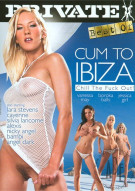 Cum To Ibiza: Chill the Fuck Out! Porn Movie
