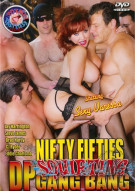 Nifty Fifties Squirting DP Gang Bang Porn Video