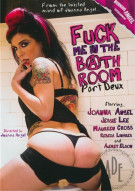 Fuck Me In The Bathroom Part Deux Porn Video