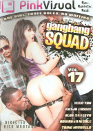 Gangbang Squad Vol. 17 Porn Movie