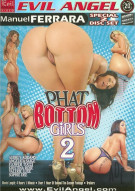 Phat Bottom Girls 2 Porn Video