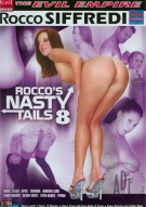 Roccos Nasty Tails 8 Porn Movie