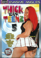 Thick Black Teenz 5 Porn Movie