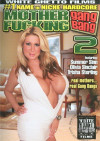 Mother Fucking Gang Bang 2 Porn Movie