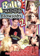 Ball Draining Blowjobs 2 Porn Video