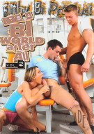 Its A Bi World After All Vol. 2 Porn Movie