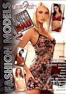 Fashion Models Gone Bad #2 Porn Movie