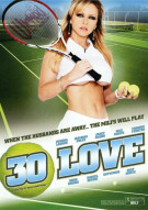 30 Love Porn Movie