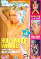 Hollywood Whore: The Infamous Kacey Jordan Porn Movie