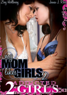 My Mom Likes Girls 2 Porn Movie