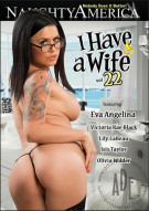 I Have A Wife Vol. 22 Porn Movie