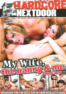 My Wife, The Nanny &amp; Me Vol. 3 Porn Movie