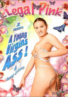 Young Virgins Ass!, A Porn Movie