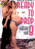Ready to Drop 8 Porn Movie