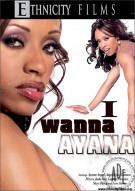 I Wanna Ayana Porn Video