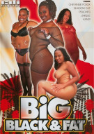 Big, Black &amp; Fat Porn Movie