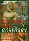 Glory Hole Breeders Porn Movie