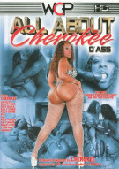 All About Cherokee DAss Porn Movie