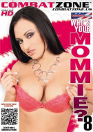 Whos Your Mommie? 8 Porn Movie