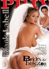 Brides &amp; Bitches Porn Movie