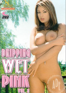 Dripping Wet Pink Vol. 3 Porn Video