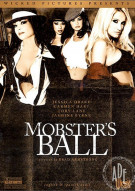Mobster&#39;s Ball Porn Video