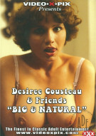 Desiree Cousteau &amp; Friends &quot;Big And Natural&quot; Porn Video