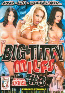Big Titty MILFs #3 Porn Movie