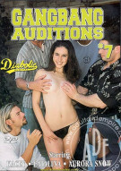 Gangbang Auditions #7 Porn Movie
