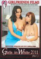 Girls In White 2011 Part 3 Porn Movie