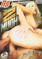 2 Much Porn Video