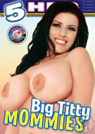 Big Titty Mommies Porn Movie