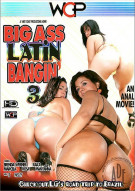 Big Ass Latin Bangin 3 Porn Movie
