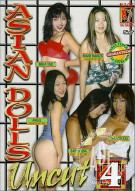 Asian Dolls Uncut Vol. 4 Porn Video