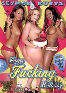 Seymore Butts Happy Fucking Birthday Porn Movie