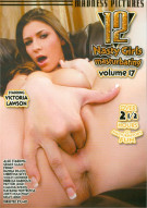 12 Nasty Girls Masturbating Vol. 17 Porn Movie