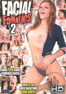 Facial Fanatics 2 Porn Movie