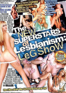 New Superstars Of Lesbianism, The: Leg Show Porn Movie