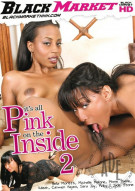 Its All Pink On The Inside 2 Porn Movie