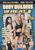 Body Builders in Heat 8 Porn Video
