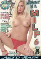 Mommy Is a MILF 6 Porn Video