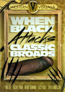 When Black Attacks Classic Broads Porn Movie