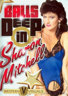 Balls Deep In Sharon Mitchell Porn Movie