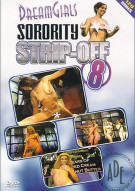 Dream Girls Sorority Strip-Off #8 Porn Movie