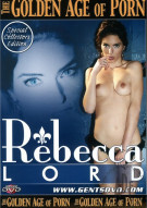 Golden Age of Porn, The: Rebecca Lord Porn Movie