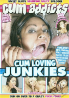 Cum Loving Junkies Porn Movie