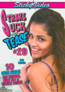 Stroke Suck and Tease #20 Porn Movie
