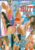 Pussyman&#39;s Spectacular Butt Babes 3 Porn Video